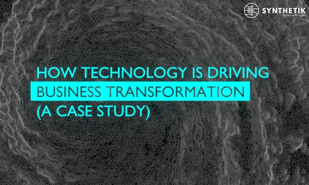 How technology is driving business transformation (a case study)